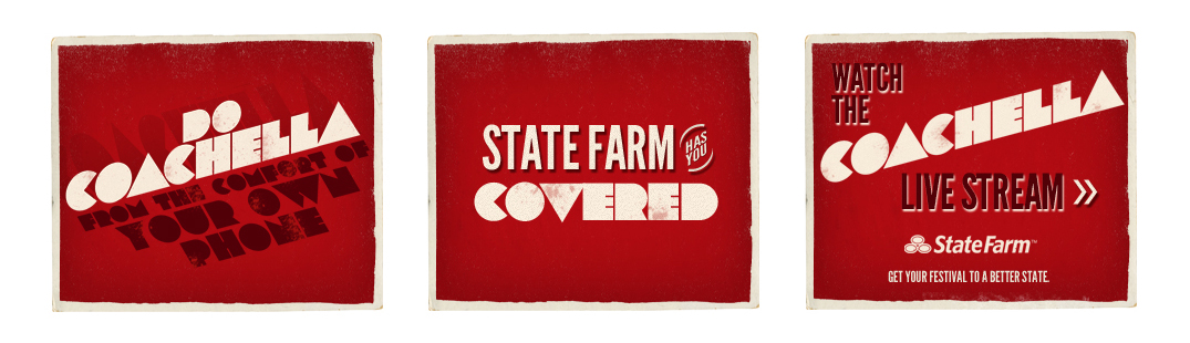 Coachella Music Festival - Marketing Initiative - State Farm Insurance